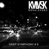 Kovalevsky - DEEP SYMPHONY # 5