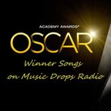 Oscar Winning Songs of All Times on Music Drops Radio