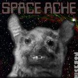 Space Ache