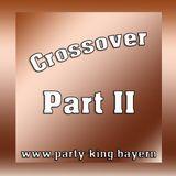 Crossover Part II