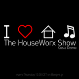The HouseWorx Show 11/3/14 treated with love & care from Costa Deeno