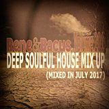 Rene & Bacus ~ Volume 201 (DEEP SOULFUL HOUSE MIX UP) (MIXED JULY 2017)