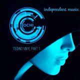 INDEPENDENT MUSIC OCHI SET TECHNO VINYL PART 1