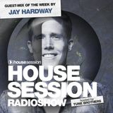 Housesession Radioshow #1158 feat Jay Hardway (28.02.2020)