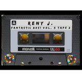 Fantastic 80s! Vol. 3 Tape 2 - Digitalizzata Equalizzata e Pulita da Renato de Vita