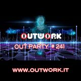 Outwork - Out Party #241