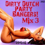 Dirty Dutch Party Bangers! [Mix 3]