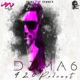 DJMA6 - 420 Podcast EP8