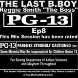 PG-13 Ep8