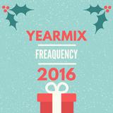 YEARMIX 2016 - FREAQUENCY
