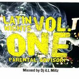 Latin Nights Vol. ONE mixed by DJ ILL MILLZ