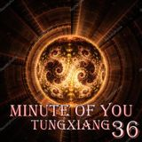 TungXiang_Mix36_Minute Of You