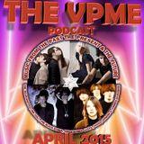 THE VPME PODCAST - APRIL 2015