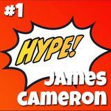 Hype! #1 – James Cameron