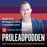 "#49 Jan Blomström & Richard Mårtensson | Prolead ledarstöd & Human&Heart - HR ""to be or not to be"""