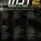 Modern Jazz Today - Episode #122 - The Week of June 4, 2018