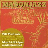 MADONJAZZ #115: Deep Jazz, Afro & Eastern Sounds