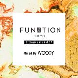 FUNKTION TOKYO Exclusive Mix Vol.37 Mix By DJ WOODY
