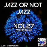 Jazz or Not Jazz 27 - DjSet by BarbaBlues