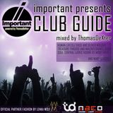 IMPORTANT presents: CLUB GUIDE
