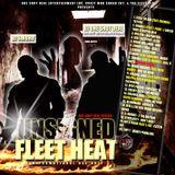 DJ SWURV & DJ ONE SHOT DEAL (THE MOST HATED BLEND DJ PERIOD) - UNSIGNED FLEET HEAT VOL. 1