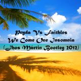 Pryda Vs Faithless - We Come One Insomnia ( Jhos Mártin Bootleg 2012)