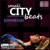 JOHNIESAD - smal CITY beats