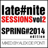 Late Nite Sessions vol.2 (Spring 2014 Edition)