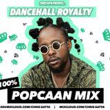 100% Popcaan Mix - Dancehall Royalty