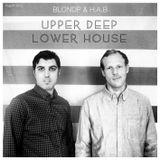 Upper Deep Lower House (August 2012)