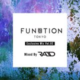 "FUNKTION TOKYO ""Exclusive Mix Vol.83"" Mixed By DJ RAID"