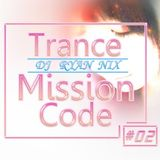 DJ Ryan Nix - TranceMissionCode - No.2