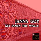 Janna Goy - set Down the walls