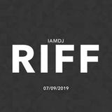 IAMDJRIFF Mix (07/09/2019)