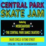 MISBEHAVIOUR MIX -   CENTRAL PARK DANCE SKATE JAM - PT 1
