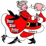 Dance Blues Friday (Vol 4)