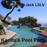 Jack LSLV at Karlita's Pool Party 2k17 (Live)