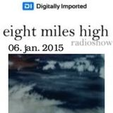 Zack Marullo @ Eight Miles High Radio Show - DI.FM (2015.01.06.)