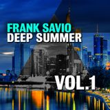 "FRANK SAVIO ""DEEP SUMMER 2013 - PART 1"" DJ-SET [JUNE 2013]"