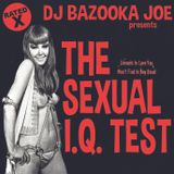 DJ BAZOOKA JOE presents: THE SEXUAL I.Q. TEST