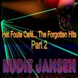 Party DJ Rudie Jansen - Het Foute Café The Forgotten Hits Mix Vol 2 (Section 2018)