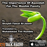 The Importance of Aqeedah for the Muslim Family