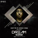 Dream Sand | EP 013 | RANZ | Progressive House | Guest Mix by Gerardo Duran  (Mexico)