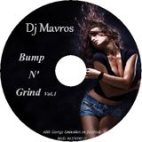 Bump N Grind Vol.1 Mixed by Dj Mavros