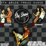 (8th Grade Freak Dance: Mixed By Sly) Sum 41, 90s, Throwbacks, Spice 1, Fugees (TheSlyShow.com)
