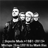 .::Depeche Mode 1981-2013 Mixtape 1Fev2016 by Mark Dias