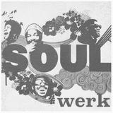 Sideswipe presents Soulwerk, Vol. 2