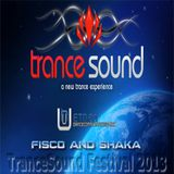 Fisco and Shaka - TranceSound Festival 2013 (01-12-2013)
