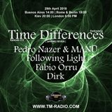 Dirk - Time Differences 312 - Spring Fever (29th April 2018) on TM Radio