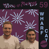 House of Feelings Radio Ep 59: 5.26.17 (Wharf Cat Records)